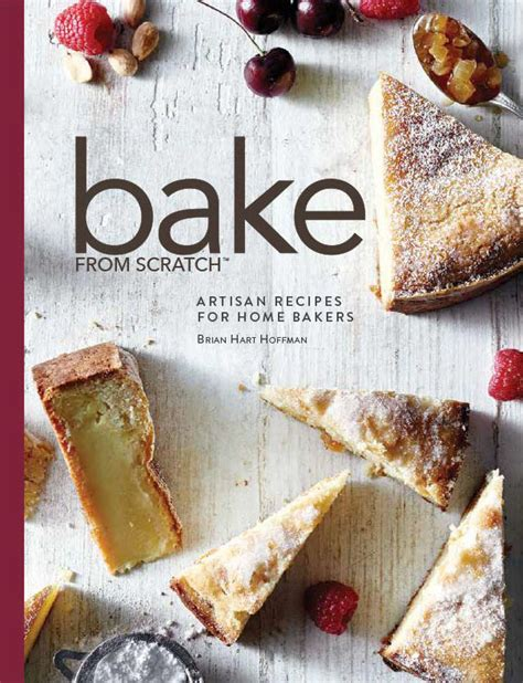 from scratch classical cooking principles for everyday books bake from scratch cookbook bake from scratch