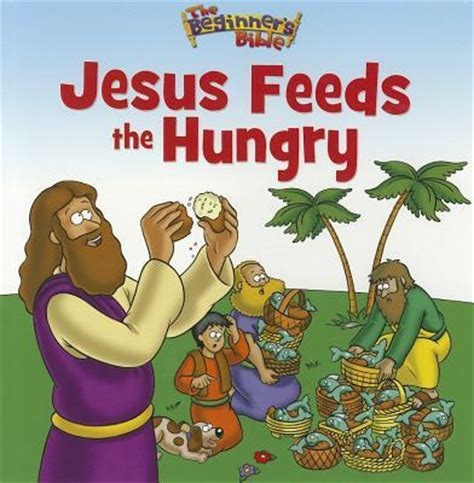jesus feeds the hungry : zondervan : 9780310725190