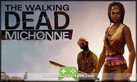 the walking dead apk the walking dead michonne apk free