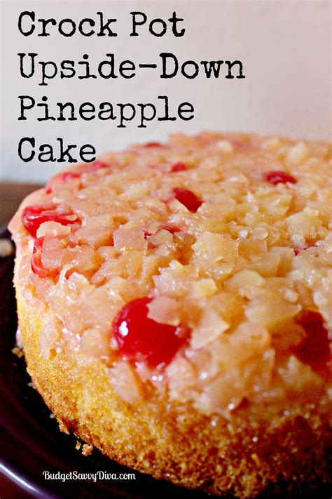 Crock Pot Upside ? Down Pineapple Cake Recipe   Budget Savvy Diva