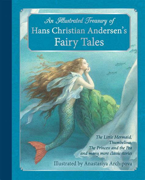 What The Does Hc Andersen Fairytales Ebooke Book hans christian andersen illustrated treasury of hans christian andersen s tales floris