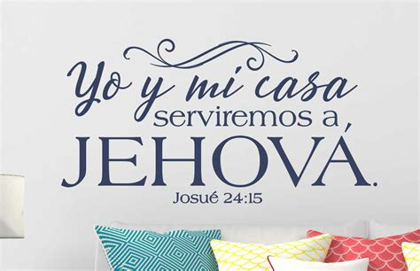 my house in spanish joshua 24 15 as for me and house wall decal spanish translation a great impression