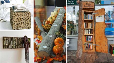 decorations for your home 35 diy log ideas take rustic decor to your home