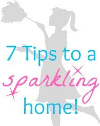7 Tips To Keep Your House Sparkling Clean by 7 Cleaning Tips To Make Your Home Really Sparkle