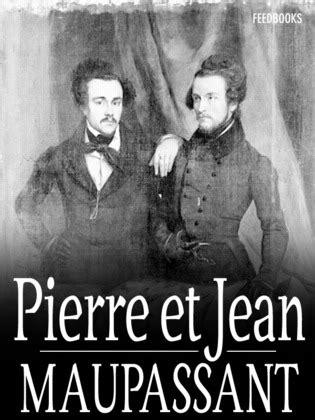 Pierre et Jean - Guy de Maupassant | Feedbooks