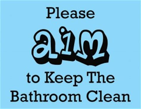 how to stop going to the bathroom so much clean bathroom quotes quotesgram
