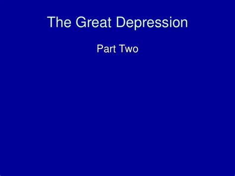 The Great Depression Powerpoint Great Powerpoint