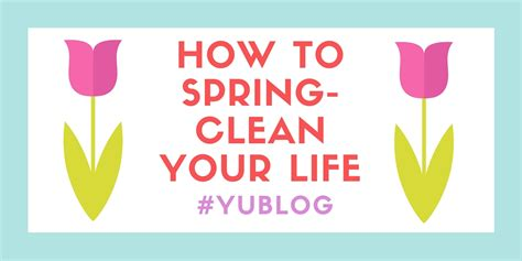 how to spring clean yublog student life and admissions at york university