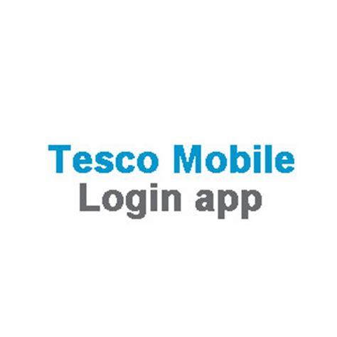 tesco mobile sign in tesco mobile account login app at mobile tesco