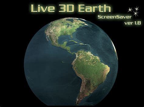 live maps earth 3d 25 really cool screensavers to hongkiat