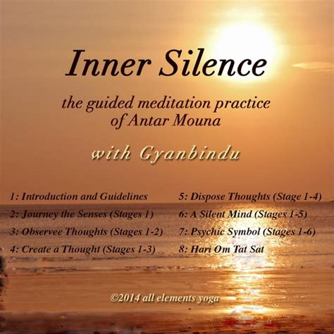 an inner silence the gyanbindu inner silence the guided meditation practice of antar mouna cd baby music store