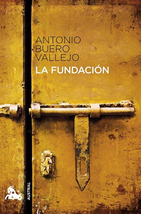libro la fundacion el centenario de buero vallejo ignorado por el ministerio de cultura libertad digital cultura