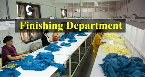 pattern making department in garment industry function of finishing department in garment industry