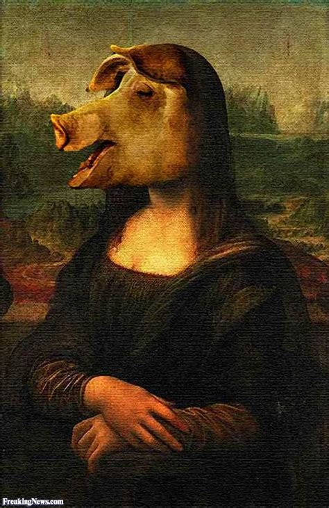 mona lisa pig pictures freaking news