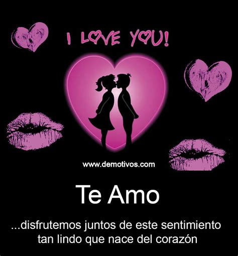 imagenes para decir te amo al amor de mi vida imagenes de te amo y te quiero para whatsapp