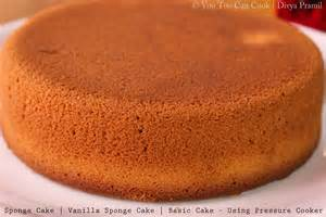 sponge cake vanilla sponge cake basic cake pressure cooker cake cake recipe using
