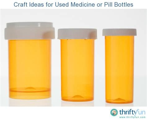 question what to craft with pill bottles 25 best ideas about medicine bottle crafts on pinterest
