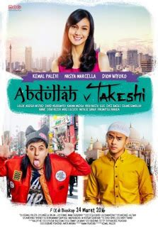 film motivasi terbaru 2017 download film abdulllah vs takeshi 2016 webdl download