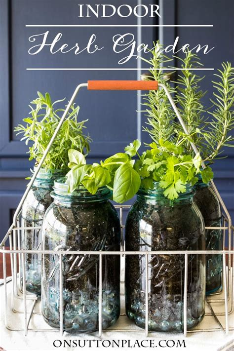 indoor kitchen herb gardens just in time for spring indoor mason jar herb garden for the kitchen on sutton place