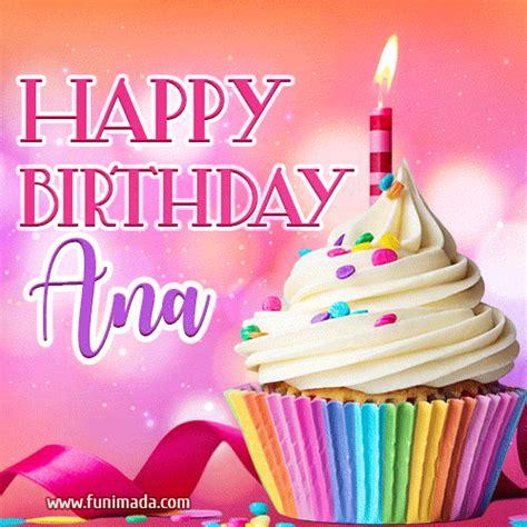 happy birthday ana lovely animated gif   funimadacom
