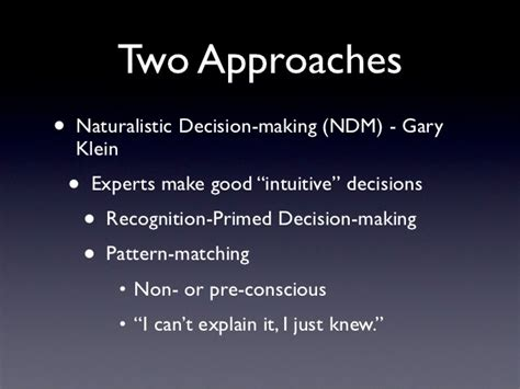 pattern matching decision making comparing two types of decision making when experts are