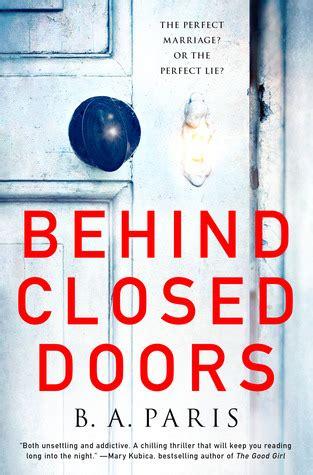 libro behind closed doors behind closed doors by b a paris reviews discussion bookclubs lists