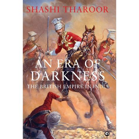 the era books an era of darkness by shashi tharoor non fiction 785509