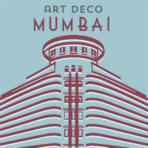 art deco art deco mumbai artdecomumbai twitter