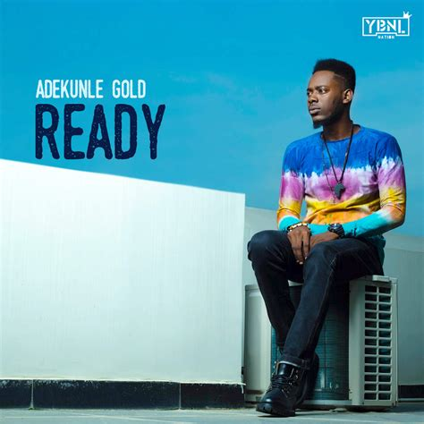 download mp3 free ready for it download mp3 adekunle gold ready