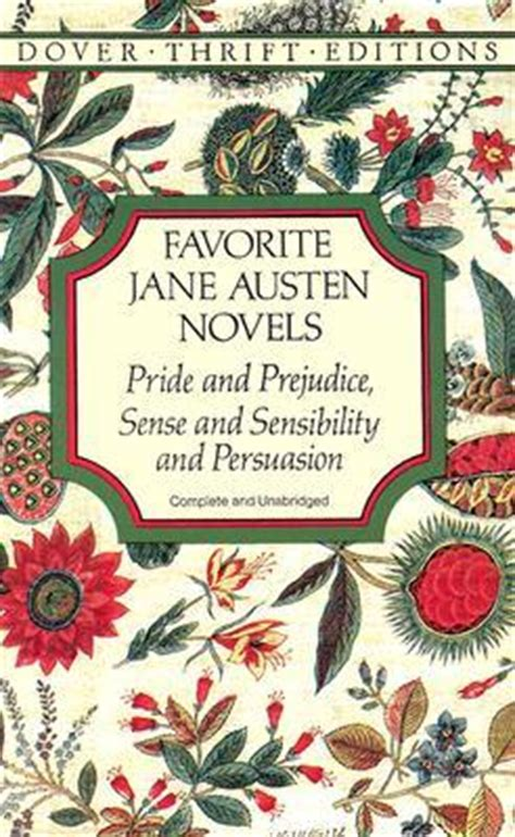 common themes in pride and prejudice and sense and sensibility favorite jane austen novels pride and prejudice sense