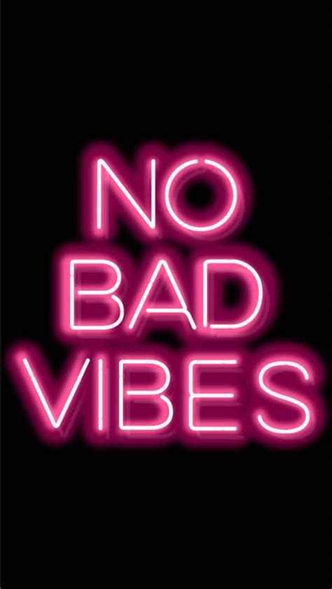 Bad Vibes no bad vibes real talk wallpaper walls