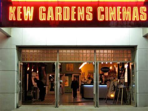 Kew Gardens Cinema Showtimes by Kew Gardens Cinemas Kewgardensthtr