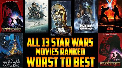 movies out right now star wars the last jedi by daisy ridley all 13 star wars movies ranked from worst to best star wars the last jedi youtube