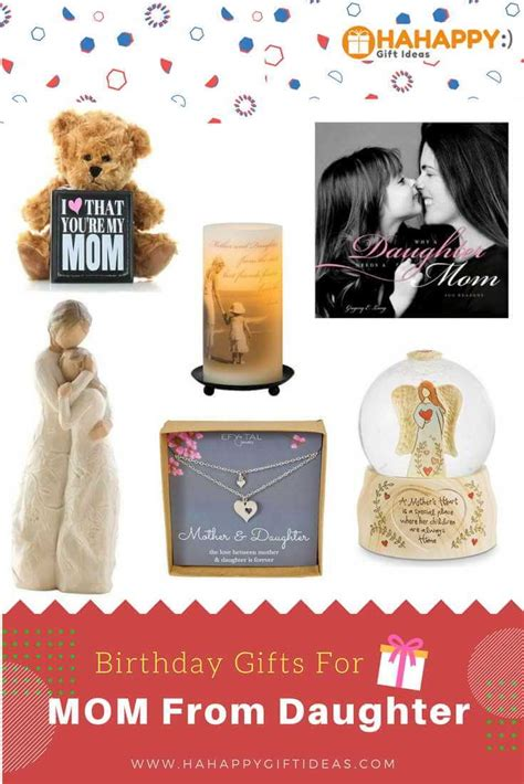 Ee  Birthday Gift Ideas For Mom From Daughter Ee   Hahappy