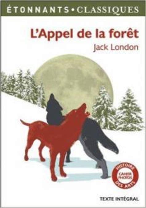 Resume L Appel De La Foret by L Appel De La For 234 T Babelio
