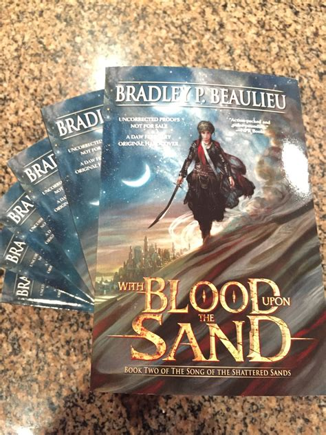 with blood upon the sand song of shattered sands books arcs for with blood upon the sand are in bradley p