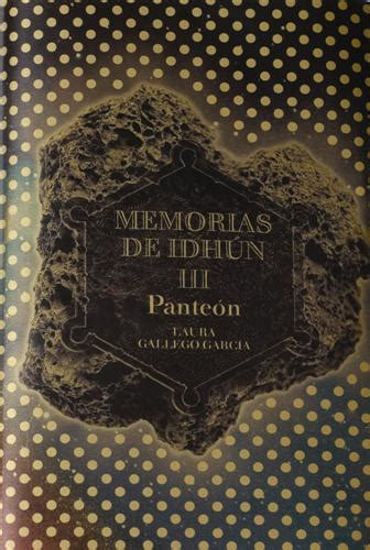 libro memorias de idhun panteon memorias de idh 218 n laura gallego garcia
