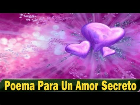 imagenes de amor para mi amor secreto poema para un amor secreto escucha este poema para un