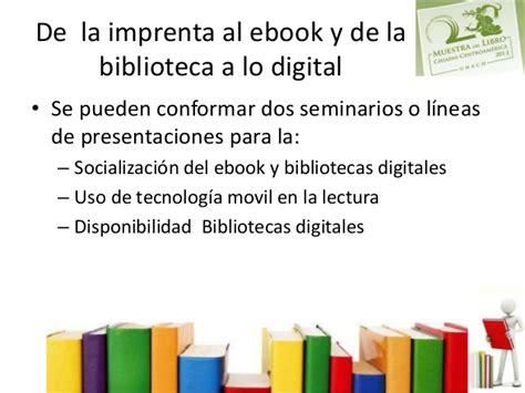 enlace de bibliotecas digitales con 106977 ebooks 2 170 muestra internacional del libro chiapas centroam 233 rica 2013