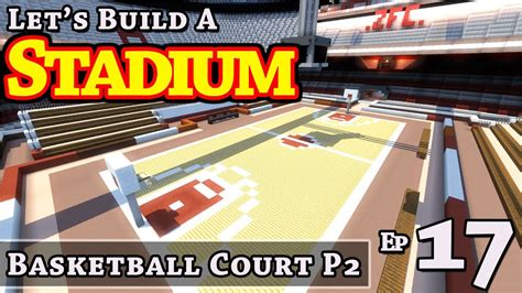 how to build a basketball court in your backyard stadium how to build basketball court p2 e17