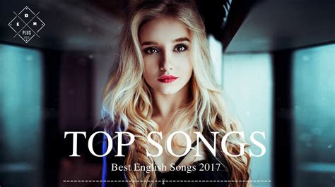 Best Songs by Top 100 Songs Of 2017 Best Songs Of 2017 2018