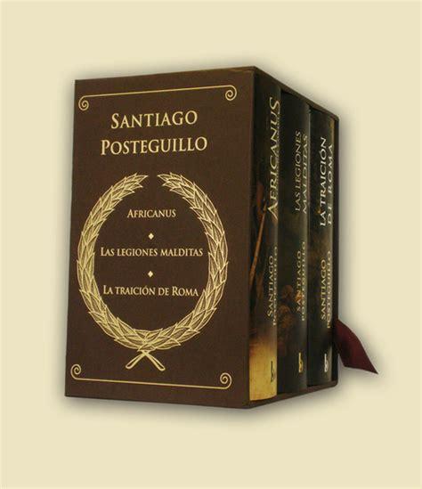 libro trilogia de roma las legiones malditas posteguillo santiago sinopsis del libro rese 241 as criticas opiniones