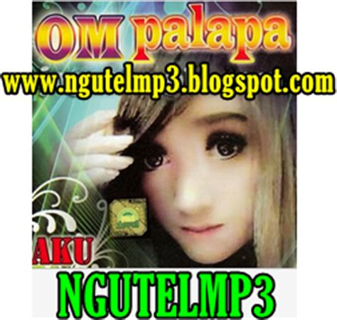 download mp3 dangdut koplo palapa terbaru 2014 palapa dangdut koplo mp3 live in wringin bendo 2014