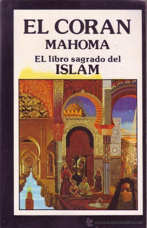 libro el libro que har mahoma el cor 225 n el libro sagrado del islam comprar libros de religi 243 n en todocoleccion