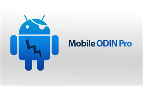 mobile odin pro apk mobile odin on device android flash guide