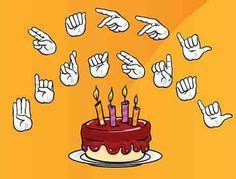 Happy Birthday Sign Language by 1000 Images About Deaf Culture And Asl On