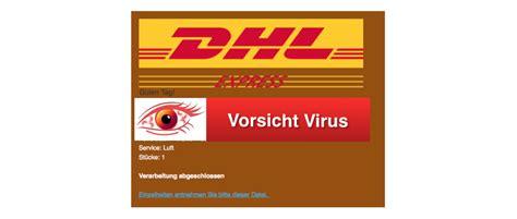 wann kommt dhl express vorsicht virus dhl mail informationen zum empfang eines