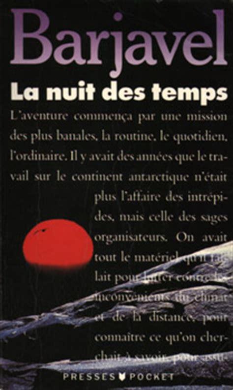 la nuit des temps 2266230913 la nuit des temps ren 233 barjavel fiche livre critiques adaptations noosfere