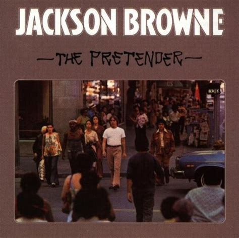 the pretender play books the pretender sheet by jackson browne lyrics