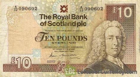 the royal bank of scotland plc the royal bank of scotland plc 10 pounds exchange yours